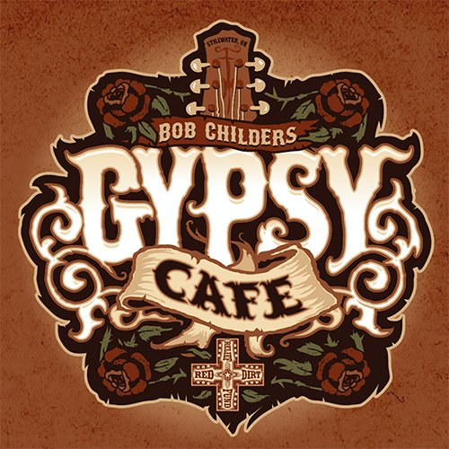 Bob Childers' Gypsy Cafe